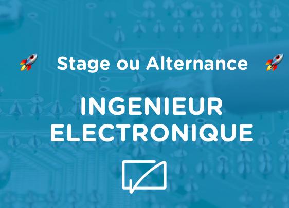 Stage ou alternance Ingénieur Electronique